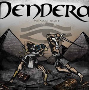 dendera we must fight